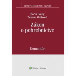 Zákon o pohrebníctve - Boris Balog, Zuzana Gálisová