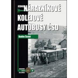 Jednonárazníkové kolejové autobusy ČSD - Radim Šnábl