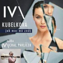 Jak moc mě znáš - Iva Kubelková - audiokniha