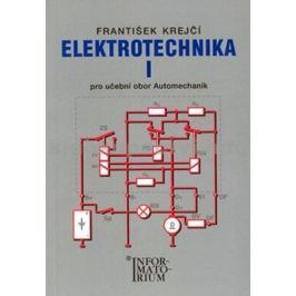 Elektrotechnika I pro 2. ročník UO Automechanik - František Krejčí