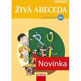 Živá abeceda - nevázané písmo - Jan Horák, Martina Fasnerová, Soňa Burová