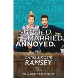 Sh**ged. Married. Annoyed. - Ramsey Chris