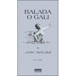 "Balada o Gali a ""verše"" které plují - M. A. Rek"