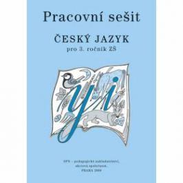 Pracovní sešit Český jazyk pro 3.ročník ZŠ - Milada Buriánková