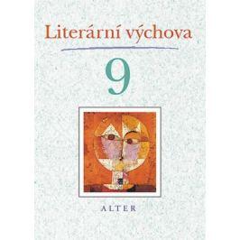 Literární výchova pro 9. ročník ZŠ - Hana Staudková, Marta Lískovcová