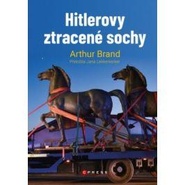 Hitlerovy ztracené sochy - Arthur Brand
