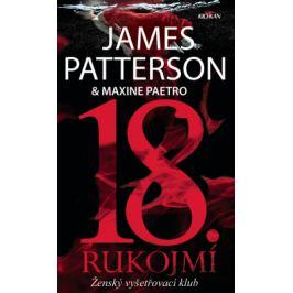 18. rukojmí - James Patterson - e-kniha
