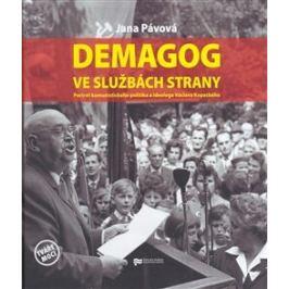 Demagog ve službách strany