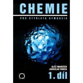 Chemie pro čtyřletá gymnázia 1 - Aleš Mareček, Jaroslav Honza