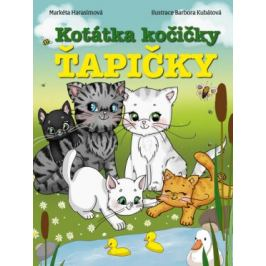 Koťátka kočičky Ťapičky - Markéta Harasimová