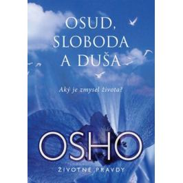 Osud, sloboda a duša - Osho Rajneesh