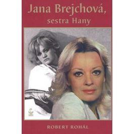 Jana Brejchová, sestra Hany - Robert Rohál