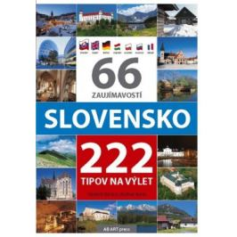 66 zaujímavostí Slovensko 222 tipov na výlet - Vladimír Bárta