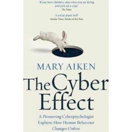 The Cyber Effect - Aiken Mary