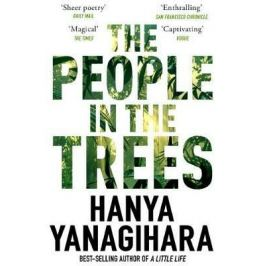 The People in the Trees - Yanagihara Hanya