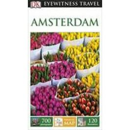 Amsterdam - DK Eyewitness Travel Guide - Dorling Kindersley