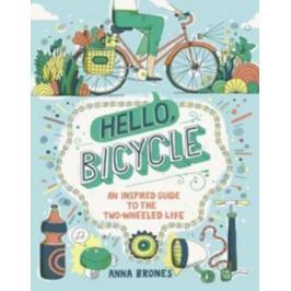 Hello Bicycle - Anna Brones
