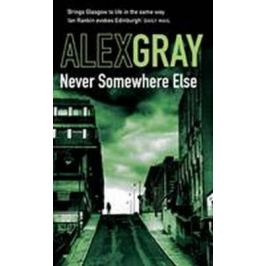 Never Somewhere Else - Alex Gray