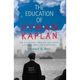 The Education of Hyman Kaplan - Leo Rosten