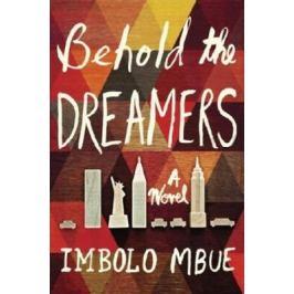 Behold the Dreamers - Alexandra Oliva