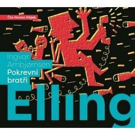 Elling: pokrevní bratři - Ingvar Ambjornsen - audiokniha