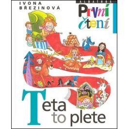 Teta to plete - Ivona Březinová