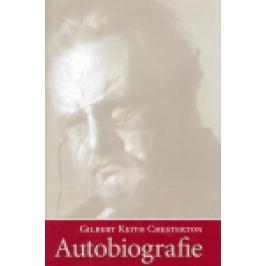 Autobiografie - Gilbert Keith Chesterton