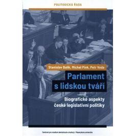 Parlament s lidskou tváří - Stanislav Balík, Michal Pink, Petr Voda
