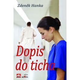 Zdeněk Hanka, Dopis do ticha
