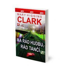 Mary Higgins Clarková, Má rád hudbu, rád tančí