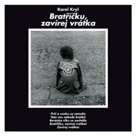 Karel Kryl, Bratříčku, zavírej vrátka, CD