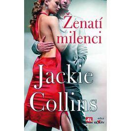 Jackie Collins, Ženatí milenci