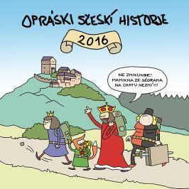 Kolektiv, Opráski sčeskí historje 2016