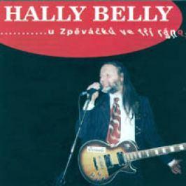 Hally Belly, U Zpěváčků ve tři ráno, CD