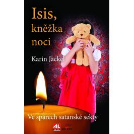 Isis, kněžka noci - ve spárech satanské sekty