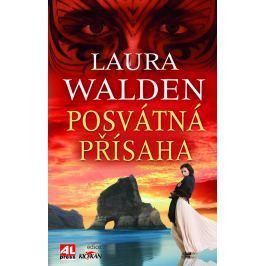 Laura Walden, Posvátná přísaha